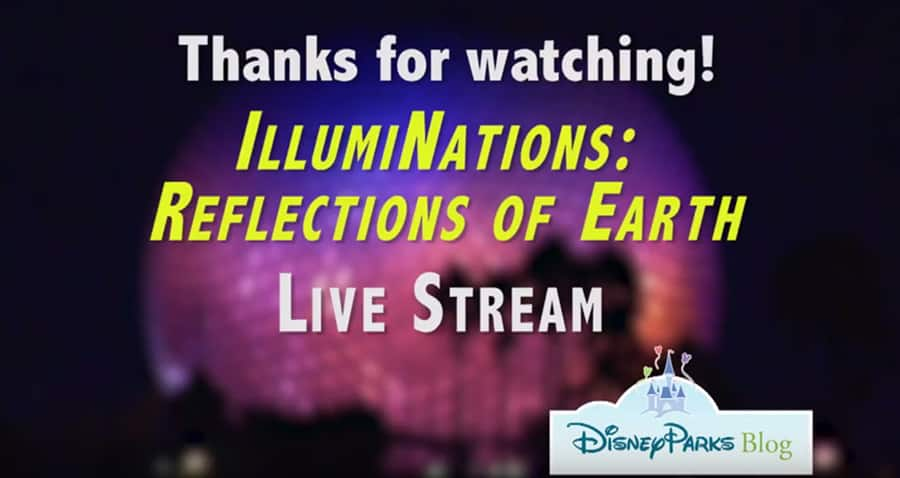 #DisneyParksLIVE Stream of 'IllumiNations'
