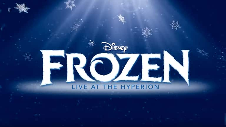 Setting the Stage for 'Frozen – Live at the Hyperion' at Disney California Adventure Park