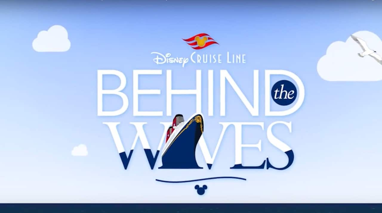 Behind the Waves with Disney Cruise Line