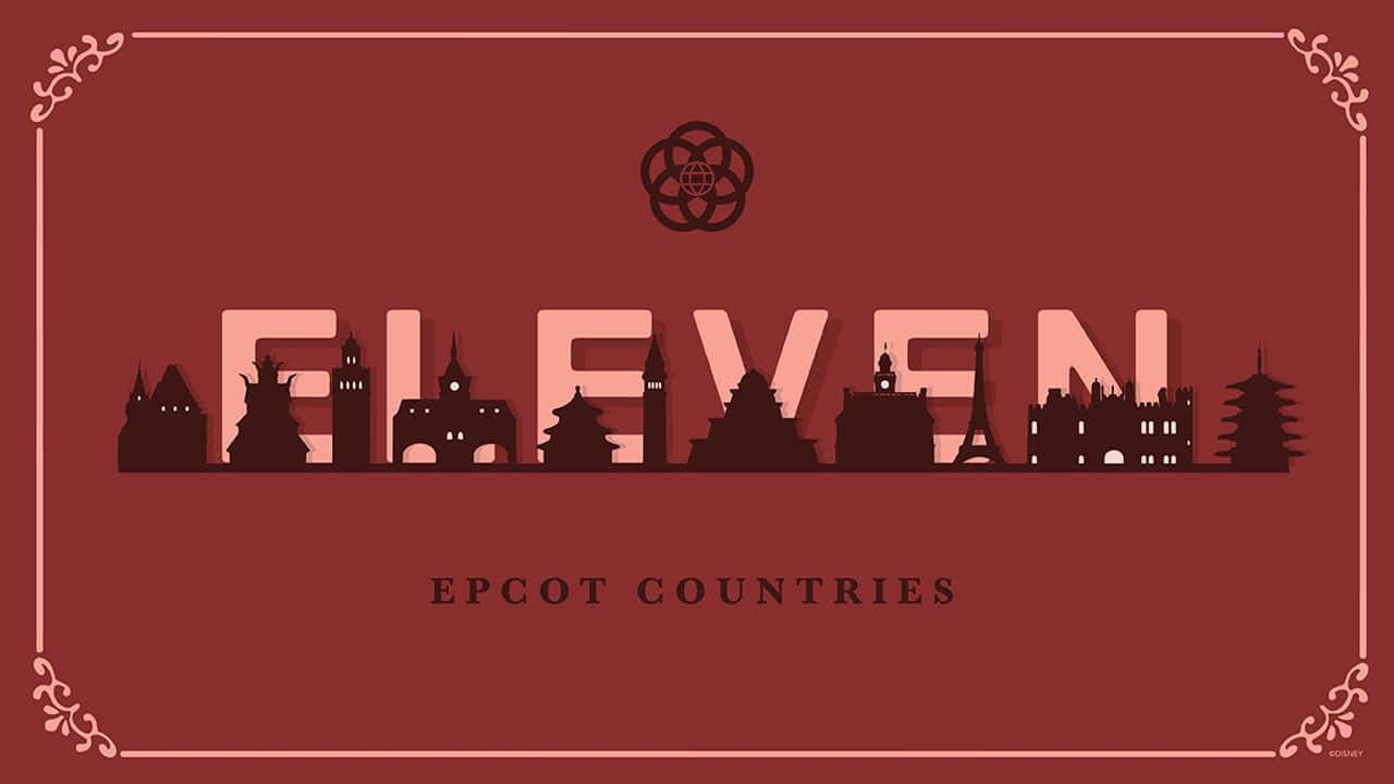 Holiday Countdown: Eleven Epcot 'Countries'