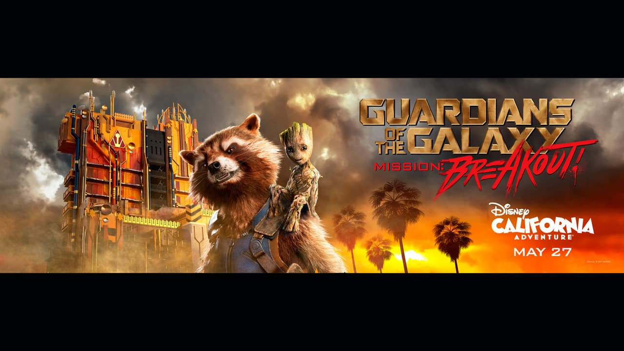 Meet the Heroes of Guardians of the Galaxy - Mission: BREAKOUT! Coming to Disney California Adventure Park May 27