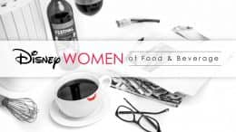 Disney Women of Food & Beverage for National Women's Month