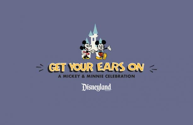 Get Your Ears On — A Mickey and Minnie Celebration