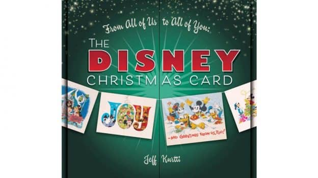 From All of Us to All of You: The Disney Christmas Card Book