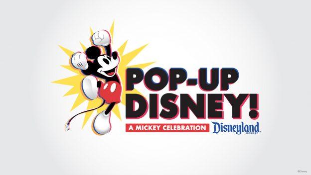 Pop-Up Disney! A Mickey Celebration Coming Soon to the Disneyland Resort