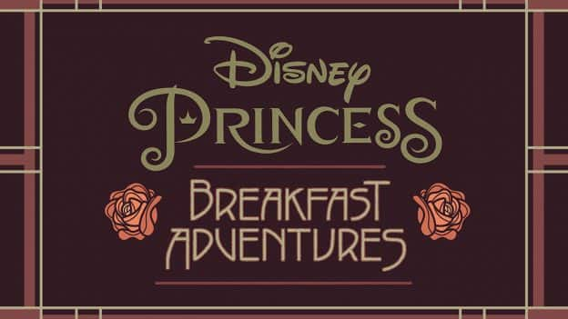 Disney Princess Breakfast Adventures coming to Napa Rose at Disney's Grand Californian Hotel & Spa