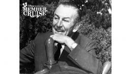 May Member Cruise to Celebrate Walt Disney Like Never Before