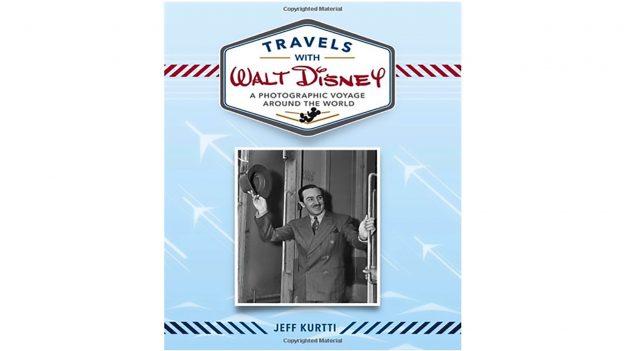 Jeff Kurtti's book, 'Travels with Walt Disney: A Photographic Voyage Around the World'