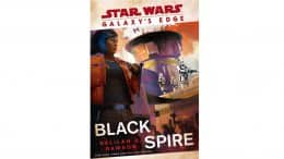Cover Art Unveiled For Upcoming Galaxy's Edge: Black Spire Book