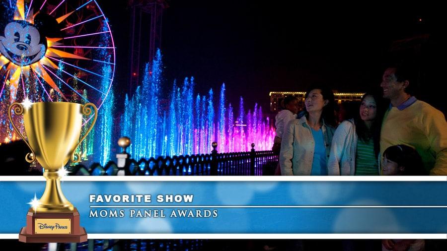 Disney Parks Moms Panel Awards 2019: Disneyland Resort - Favorite Show: World of Color at Disney California Adventure park