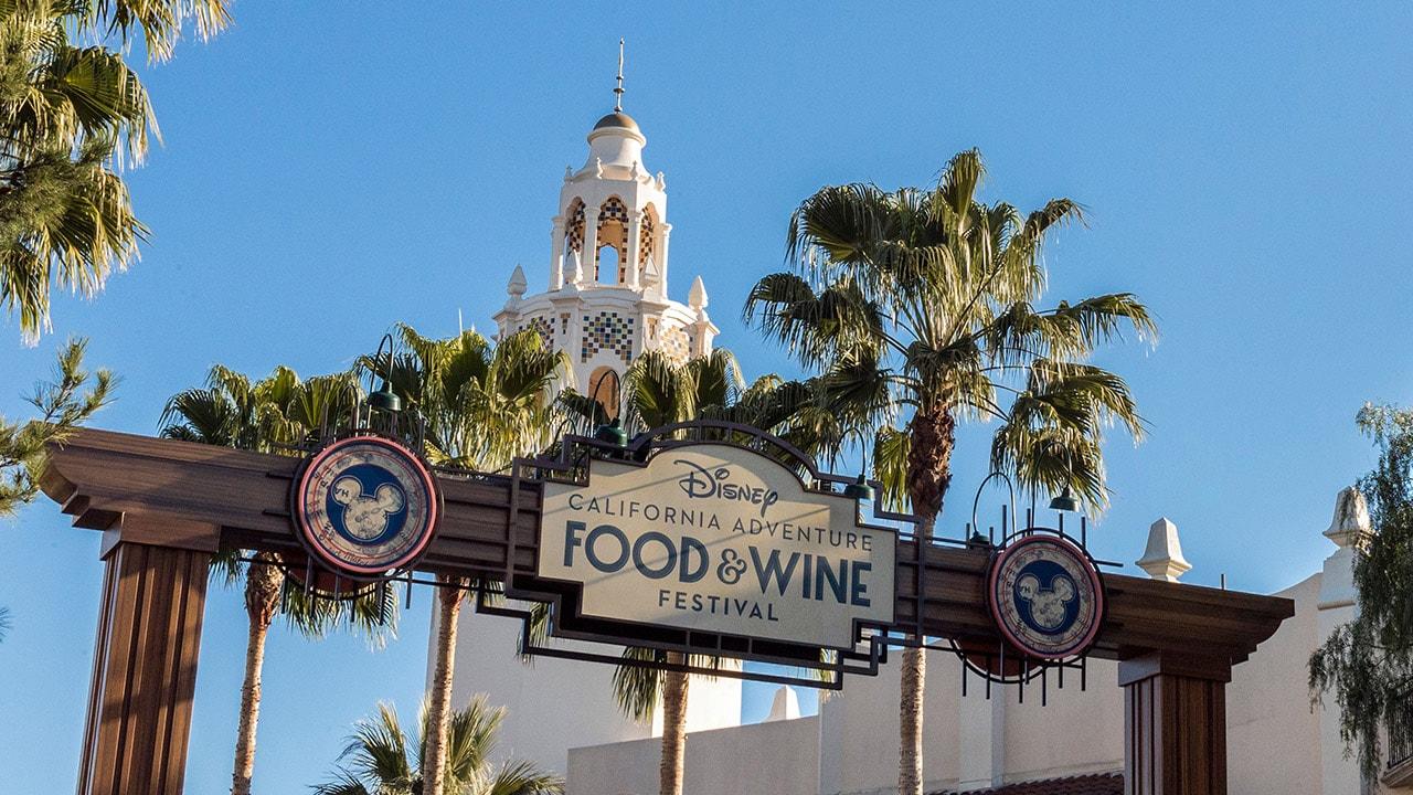 2019 Disney California Adventure Food Amp Wine Festival