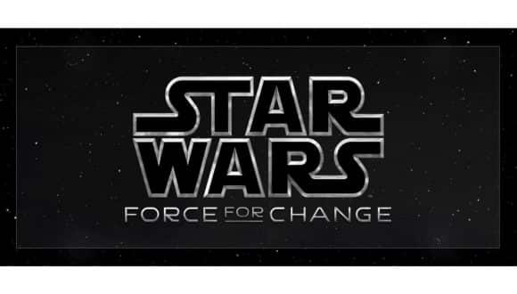 Star Wars - Force for Change