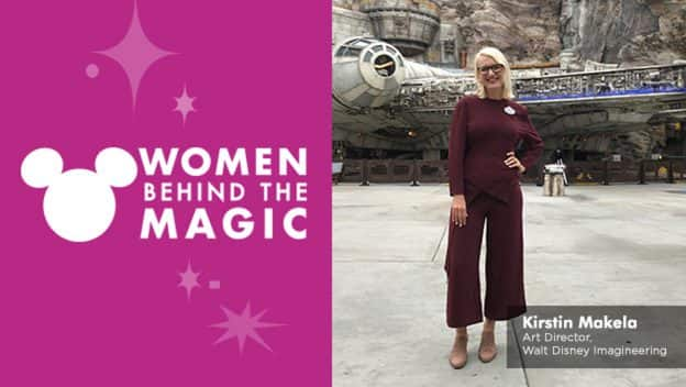 Women Behind the Magic: Kirstin Makela, Art Director, Walt Disney Imagineering in Star Wars: Galaxy's Edge at Disneyland park