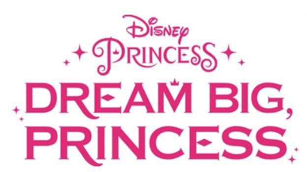 Dream Big, Princess logo