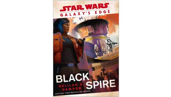 Star Wars: Galaxy's Edge: Black Spire novel