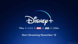 Disney+: Disney + Pixar + Marvel + Star Wars + National Geographic. Start Streaming November 12