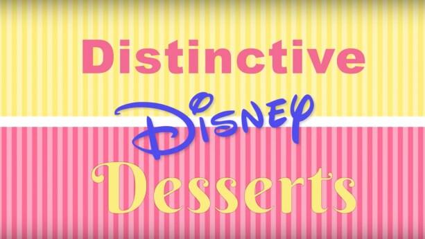 Celebrate National Dessert Day With 'Distinctive Disney' Desserts