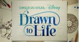 'Drawn to Life' the New Cirque du Soleil