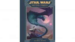 """Cover of """"Star Wars Myths & Fables"""" by author George Mann"""