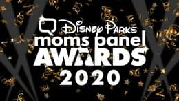 Disney Parks Moms Panel Awards 2020
