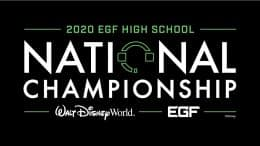 2020 EGF High School National Championship - Walt Disney World - EGF