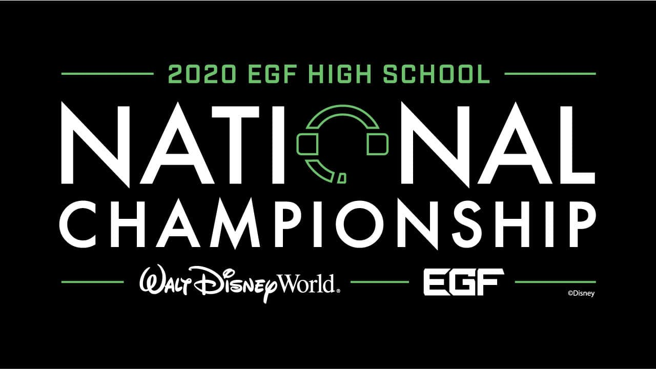 esports Makes Its Way to Walt Disney World with the 2020 Walt Disney World EGF High School National Championship! thumbnail