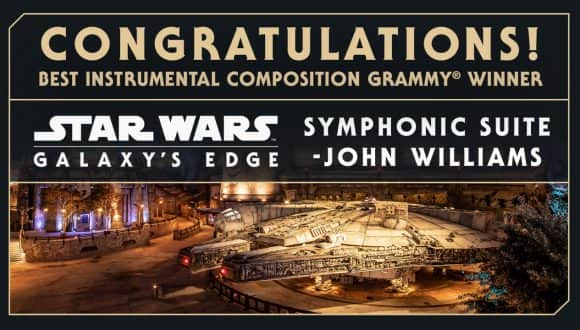 Congratulations! Best Instrumental Composition Grammy Winner - Star Wars: Galaxy's Edge Symphonic Suite - John Williams