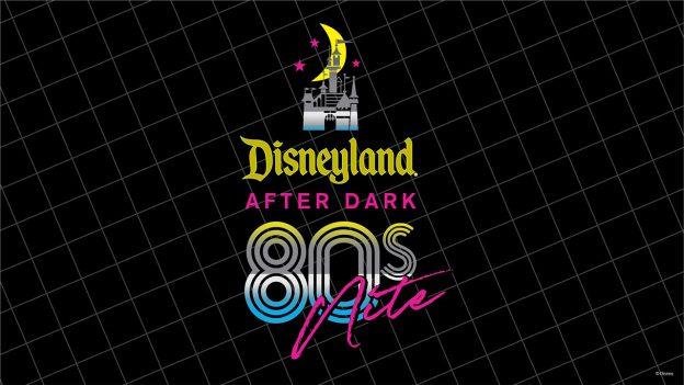 Eight Reasons to Attend Disneyland After Dark: 80s Nite