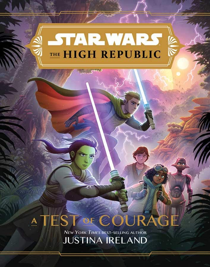 Star Wars: The High Republic: A Test of Courage by Justina Ireland