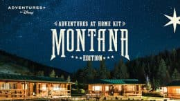 Adventure at Home Kit in Montana from Adventures by Disney