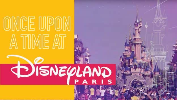 Once Upon A Time at Disneyland Paris
