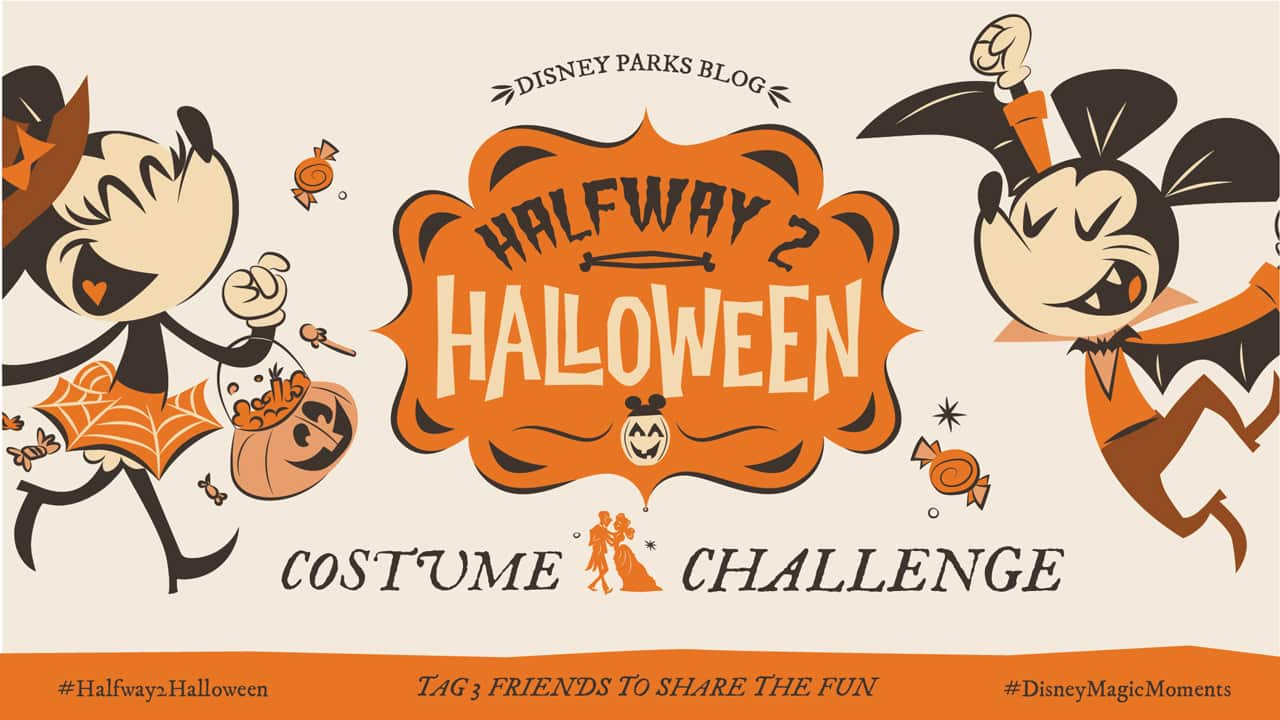 Halloween Challenge 2020 3 DisneyMagicMoments: Dress Up and Join Our #Halfway2Halloween