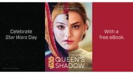 Celebrate Star Wars Day with a free e-book - Star Wars: Queen's Shadow