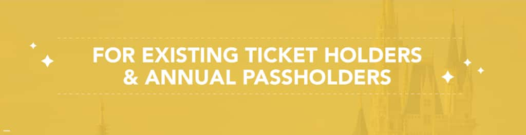 For existing ticket holders and annual passholders