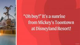 Toon-tastic Sunrise at Mickey's Toontown in Disneyland Park