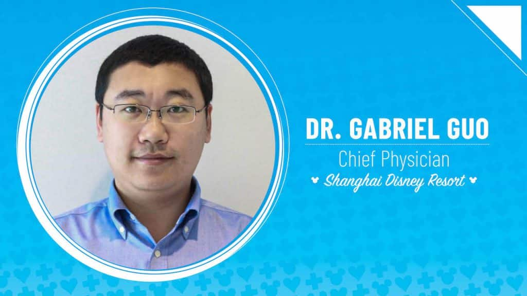 Dr. Gabriel Guo – Chief Physician, Shanghai Disney Resort