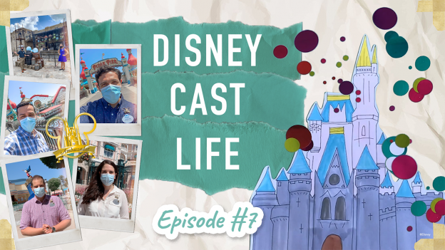#DisneyCastLife Episode 7 graphic