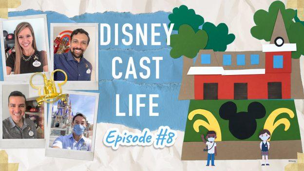 Disney Cast Life Episode #8
