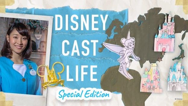 Disney Cast Life Special Edition - Tokyo Disney Resort