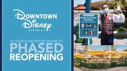 Downtown Disney District at Disneyland Resort begins its phased reopening