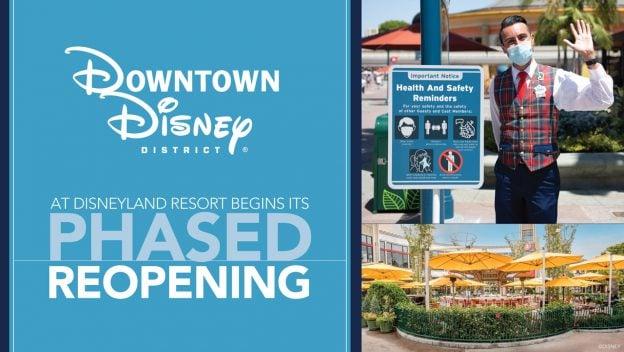 Downtown Disney District at Disneyland Resort begins its phased reopening