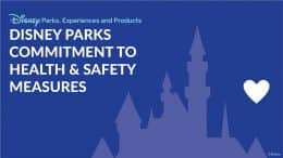 Disney Parks, Experiences and Products: Disney Parks Commitment to Health & Safety Measures