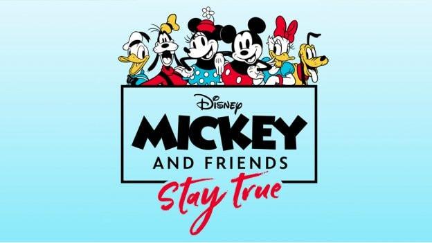 Mickey & Friends: Stay True logo