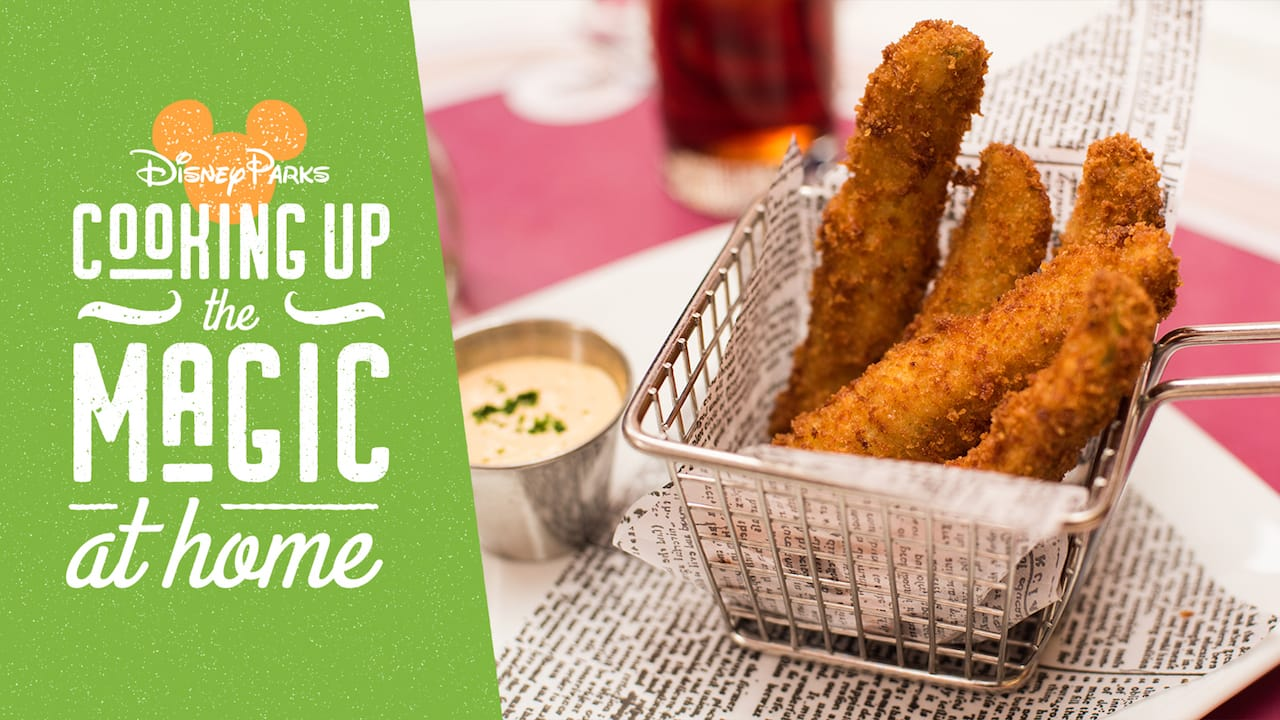#DisneyMagicMoments: Cooking Up the Magic — Recipe for Fried Pickles from Carnation Café at Disneyland Park – Need We Say More?