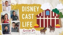 Disney Cast Life episode 9 graphic