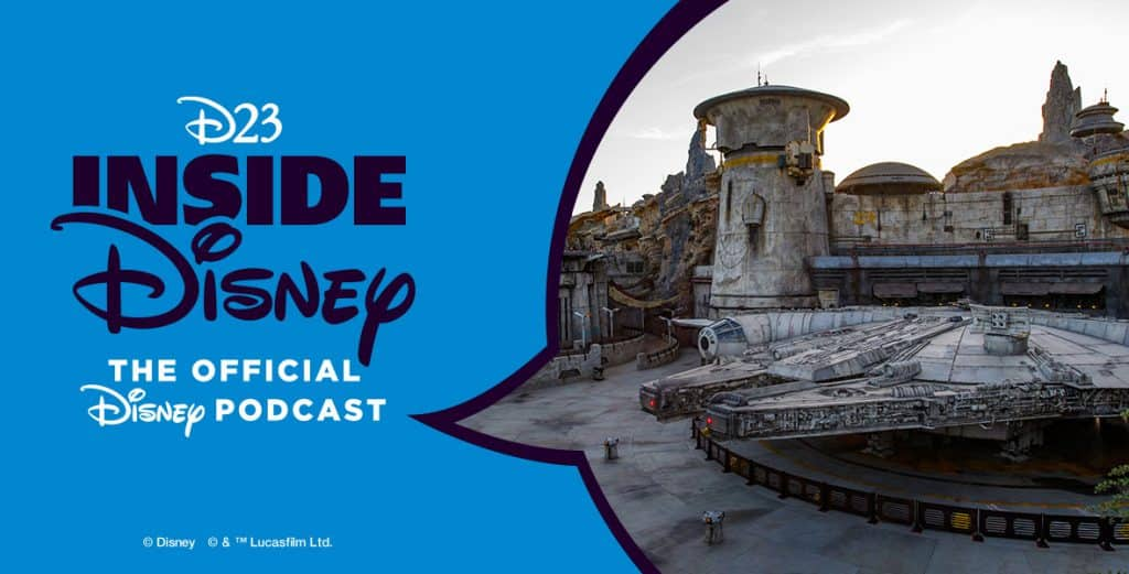 World D23 Inside Disney, the official Disney podcast, sat down with Walt Disney Imagineering's Scott Trowbridge, Creative Portfolio Executive for Star Wars: Galaxy's Edge