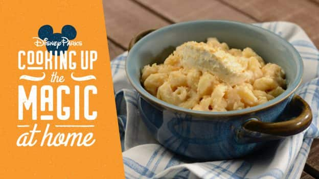 Disney Parks Cooking up the Magic At Home: Gourmet Macaroni and Cheese from Mac & Cheese Hosted by Boursin® Cheese for the 2020 Taste of EPCOT International Food & Wine Festival