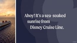 Awe-Inspiring Ocean Sunrises from Disney Cruise Line