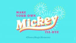 Make your own Mickey tie-dye #DisneyMagicMoments