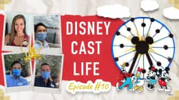 #DisneyCastLife Episode 10